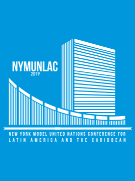 NEW YORK MODEL UNITED NATIONS CONFERENCE FOR LATIN AMERICA AND THE CARIBBEAN – NYMUNLAC 2019
