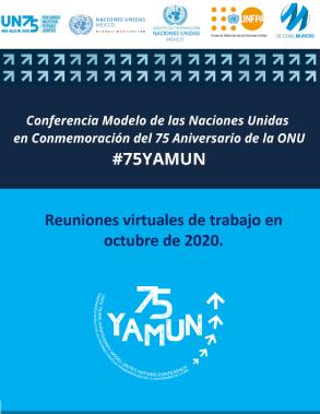 CONFERENCIA MODELO DE LAS NACIONES UNIDAS EN CONMEMORACIÓN DEL 75 ANIVERSARIO DE LAS NACIONES UNIDAS #75YAMUN